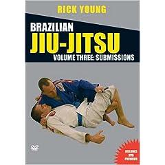Brazilian Jiu-Jitsu Vol 3: Submissions