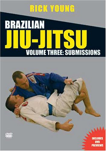 Brazilian Jiu-Jitsu Vol 3: Submissions