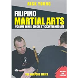 Filipino Martial Arts Vol 3: Single Stick Advanced Training
