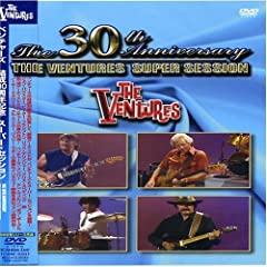 The Ventures: The 30th Anniversary - Super Session