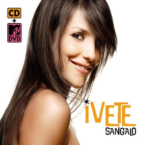 Ivete Sangalo - Best of Ivete Sangalo - Zortam Music