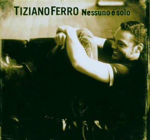 Tiziano Ferro - Nessuno E Solo - Zortam Music
