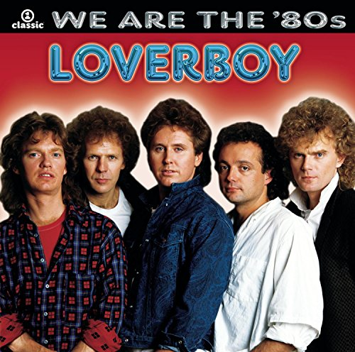 LOVERBOY - We Are the