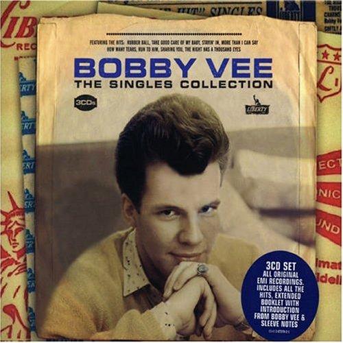 Bobby Vee - Singles Collection [UK-Import] - Zortam Music