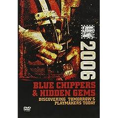 2006 Blue Chippers & Hidden Gems