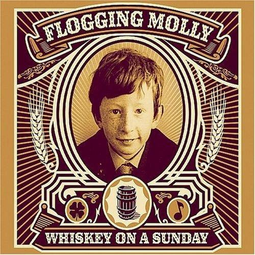 Flogging Molly - Whiskey on a Sunday - Zortam Music
