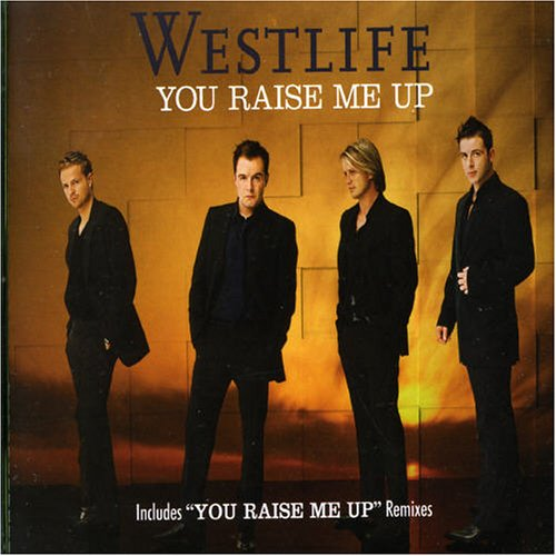 Westlife - You Raise Me Up - Zortam Music