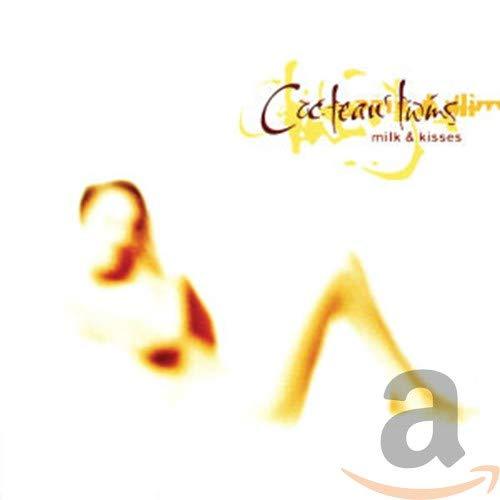 Cocteau Twins - Milk & Kisses - Zortam Music