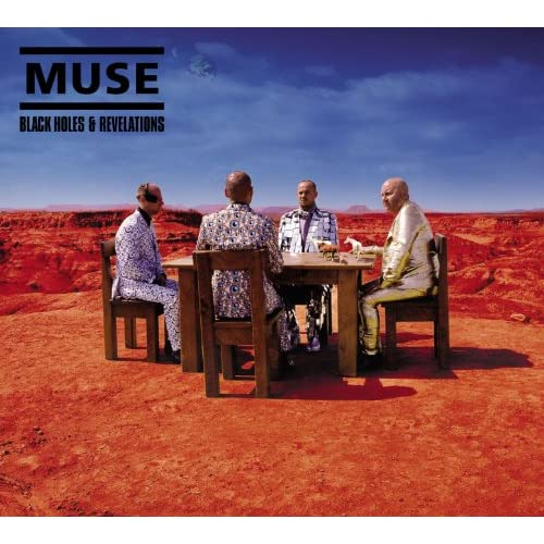 Muse || Black Holes & Revelations