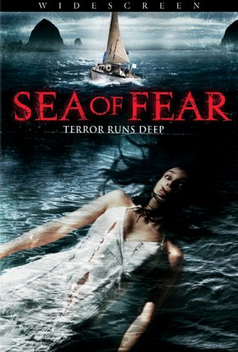 Sea of Fear / ���� �������� (2006)