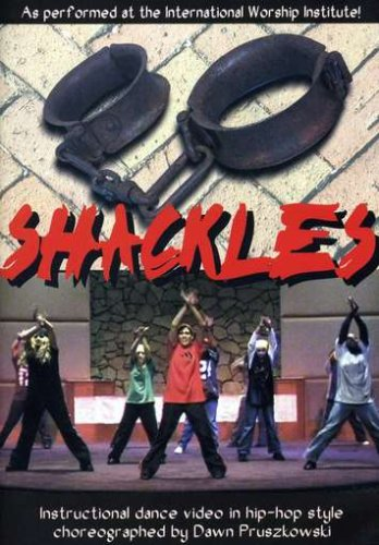Shackles - Instructional Dance Video in Hip-Hop Style