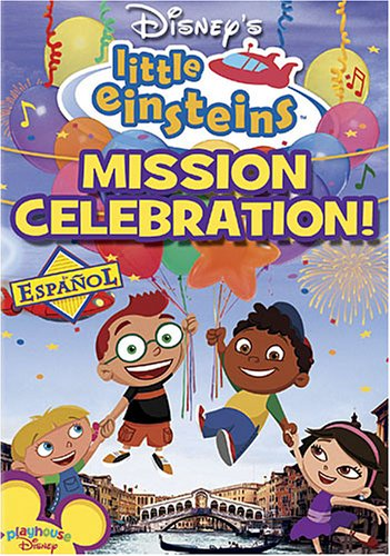 Disney's Little Einsteins - Mission Celebration (Spanish Version)