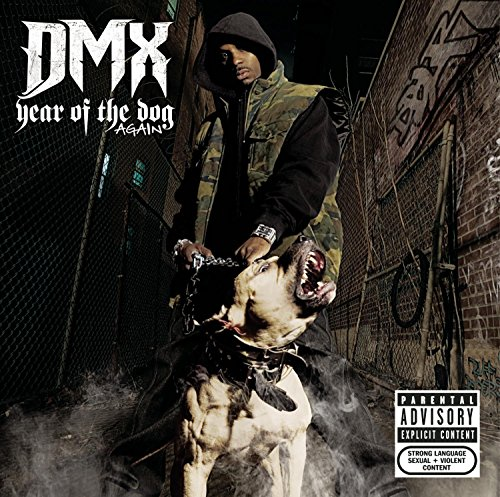 DMX - Year Of The Dog ... Again - Zortam Music
