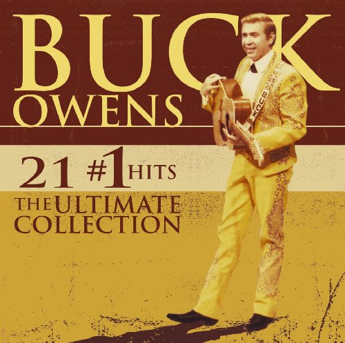 Buck Owens - 21 #1 Hits: The Ultimate Collection - Zortam Music