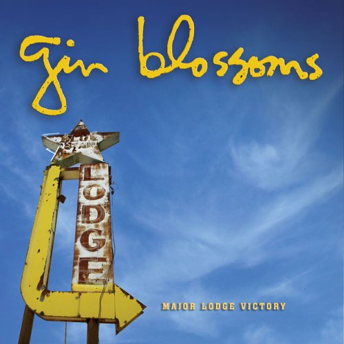 Gin Blossoms - Major Lodge Victory - Zortam Music