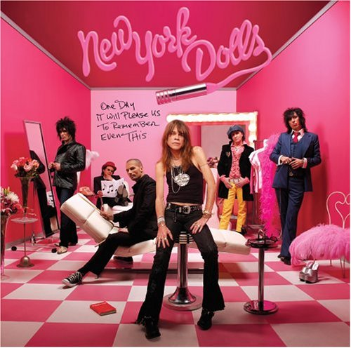New York Dolls - One Day It Will Please Us to Remember Even This - Zortam Music