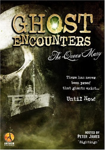 Ghost Encounters: The Queen Mary