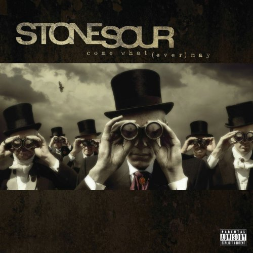 Stone Sour - Come What(ever) May [UK] - Zortam Music