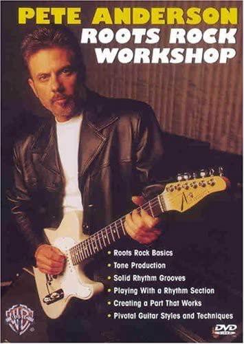 Pete Anderson: Roots Rock Workshop