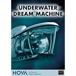 NOVA: Underwater Dream Machine