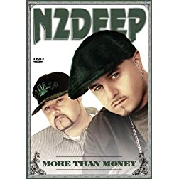 N2Deep: More Than Money
