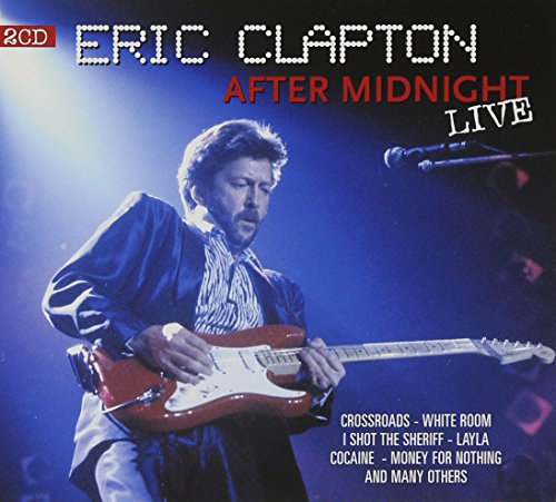 Eric Clapton - After Midnight Live - Zortam Music