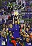2006FIFA ワールドカップドイツ オフィシャルライセンスDVD イタリア代表 チャンピオンの軌跡-栄光のアッズーリ4度目のカンピオーネ-