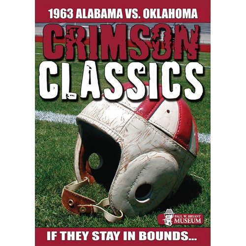 Crimson Classics: 1963 Alabama Vs. Oklahoma