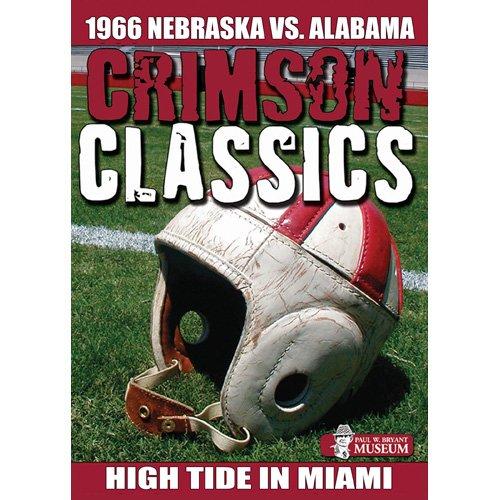 Crimson Classics: 1966 Alabama Vs. Nebraska