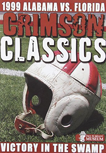 Crimson Classics: 1999 Alabama Vs. Florida