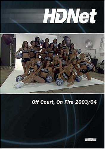 Off Court, On Fire 2003/04 (WMVHD & SD)