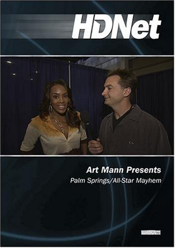 Art Mann Presents: Palm Springs/All-Star Mayhem (WMVHD & SD)