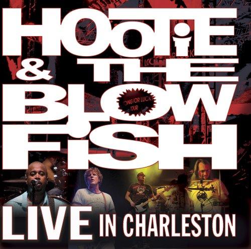 Hootie & the Blowfish - Live in Charleston - Zortam Music
