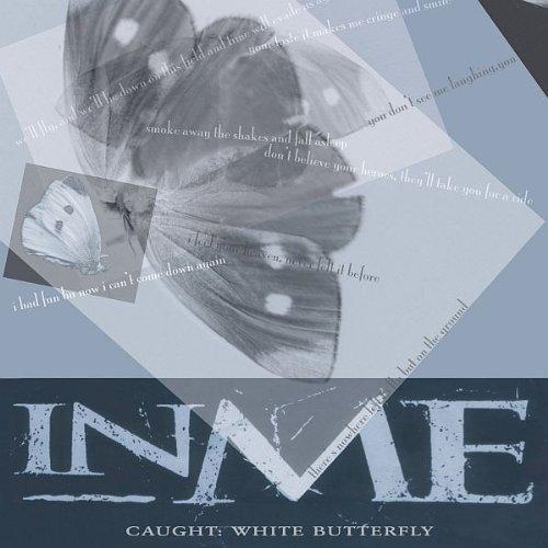 InMe - Caught White Butterfly - Zortam Music