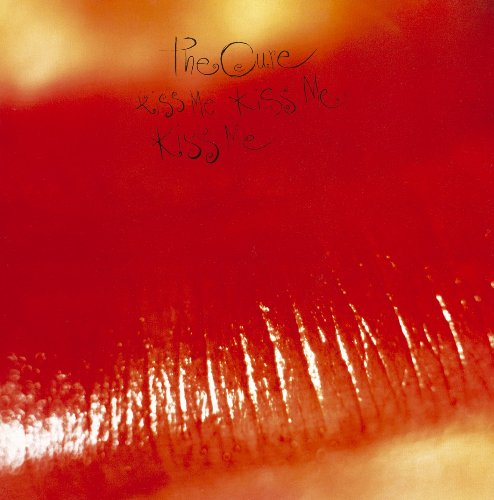 The Cure - Kiss Me Kiss Me Kiss Me (Deluxe Edition) [CD 1] - Zortam Music