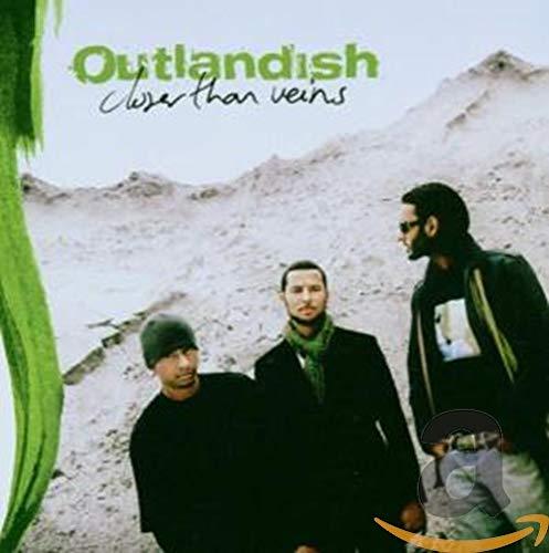 Outlandish - Closer Than Veins - Zortam Music