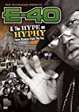 E-40 & The Hype On Hyphy / Town Bizness From The Yay