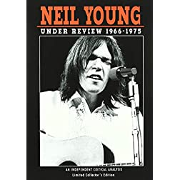 Neil Young: Under Review 1966-1975