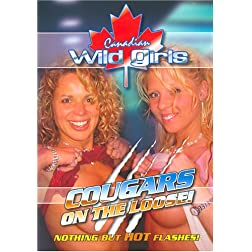 Canadian Wild Girls: Cougars on the Loose