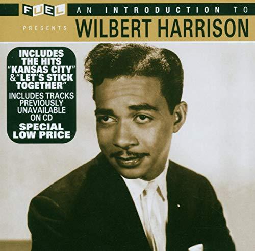 Wilbert Harrison - An Introduction to Wilbert.. - Zortam Music