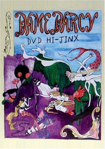 Dame Darcy: DVD Hi-Jinx