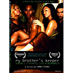 My Brother's Keeper: An Edgy, New Indie Drama Series
