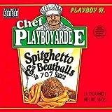 Playboy W. / Chef Playboy R Dee