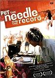 プット・ザ・ニードル・オン・ザ・レコード