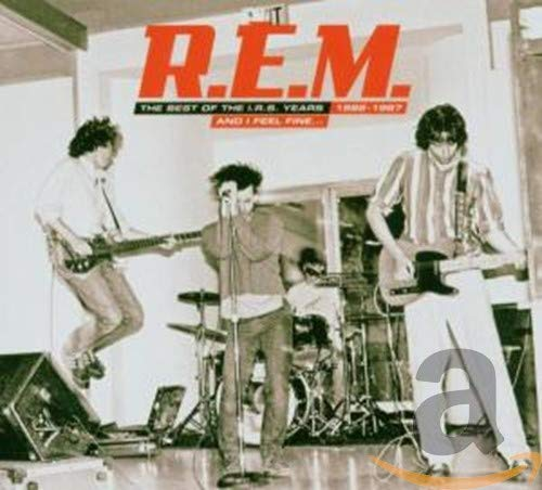 R.E.M. - And I Feel Fine..._ The Best of the I.R.S. Years 1982-1987 - Zortam Music