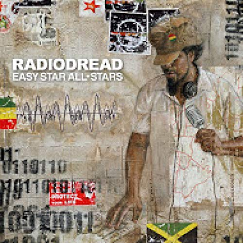 Easy Star All-Stars - Radiodread - Zortam Music