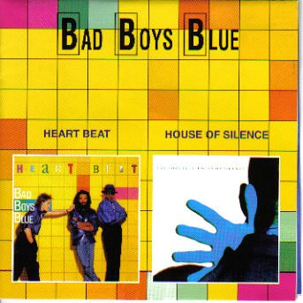 Bad Boys Blue - House of silence - Zortam Music