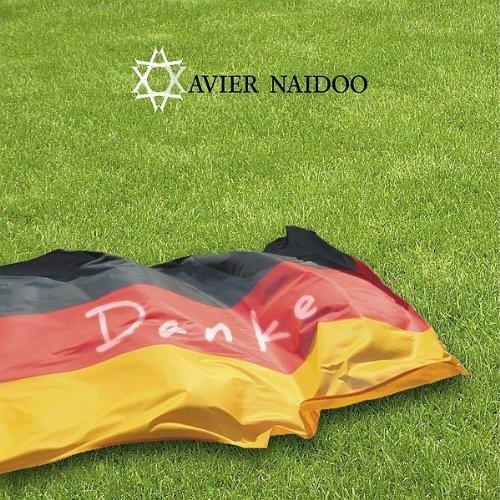 Xavier Naidoo - Danke - Zortam Music