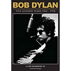 Bob Dylan: The Golden Years 1962-1978