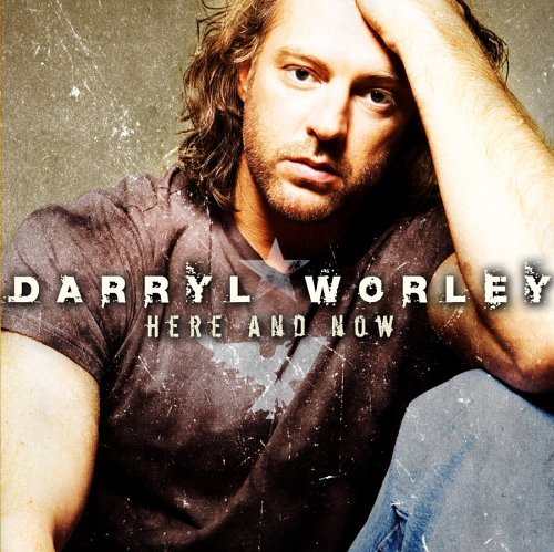 Here & Now by Darryl Worley album cover